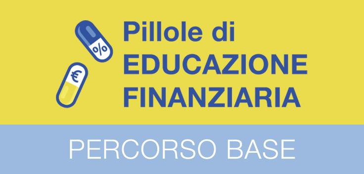 Educazione Finanziaria - Percorso base
